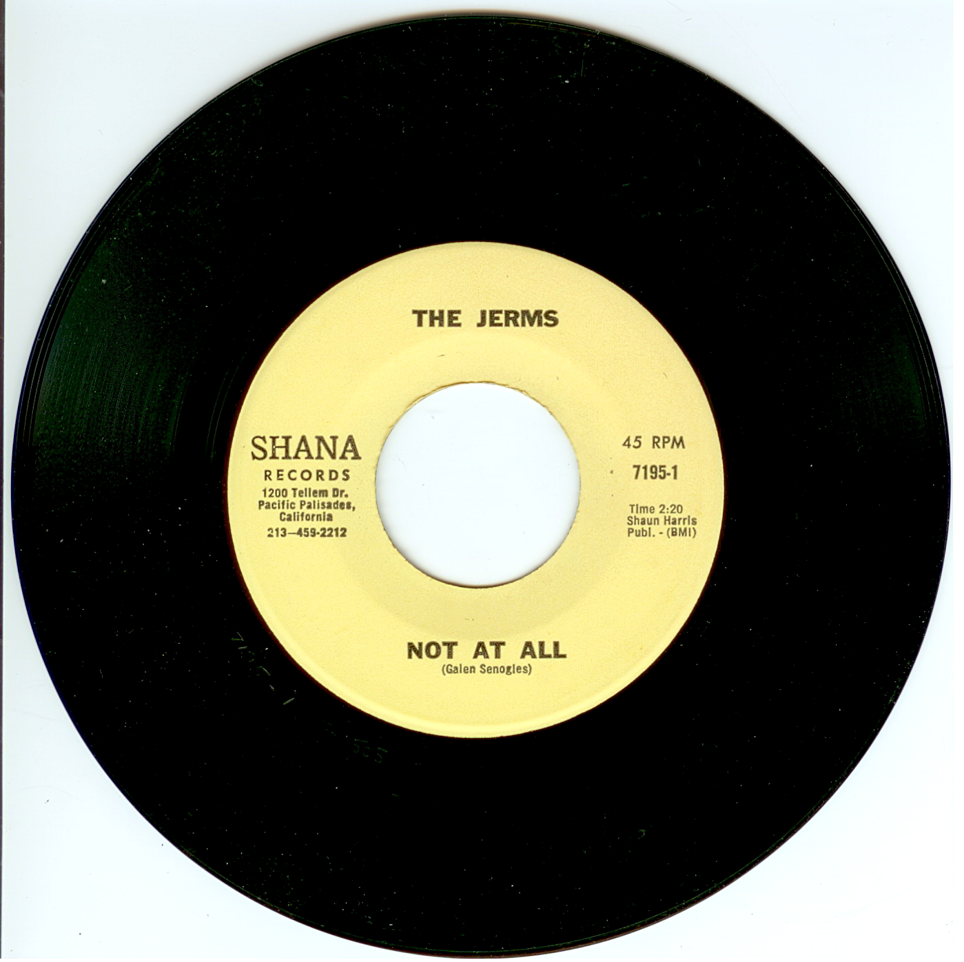 "The Jerms 45 single ""Not AT All"" released by Shana Records 1967."